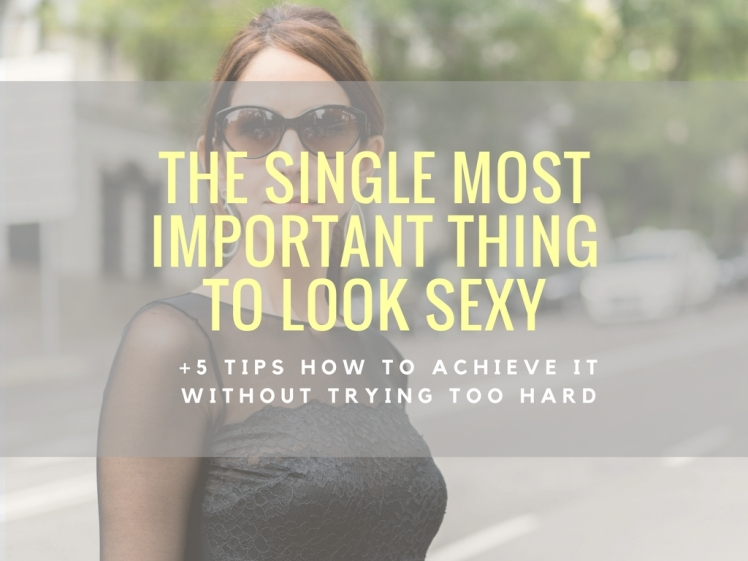 how-to-look-sexy